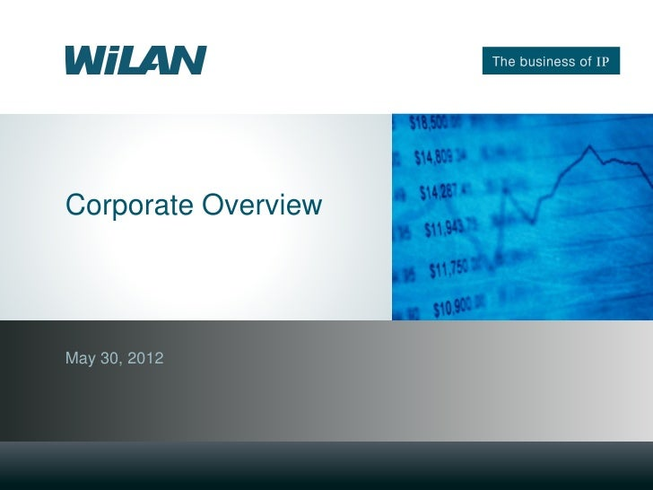 Corporate OverviewMay 30, 2012