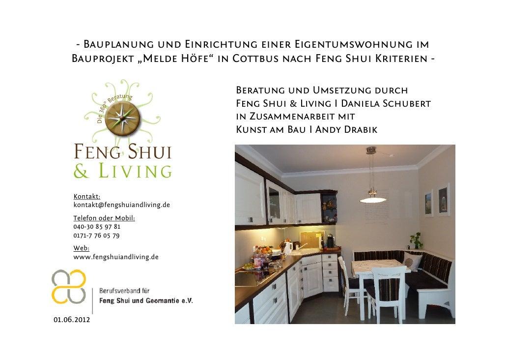 """- Bauplanung und Einrichtung einer Eigentumswohnung im    Bauprojekt """"Melde Höfe"""" in Cottbus nach Feng Shui Kriterien -   ..."""