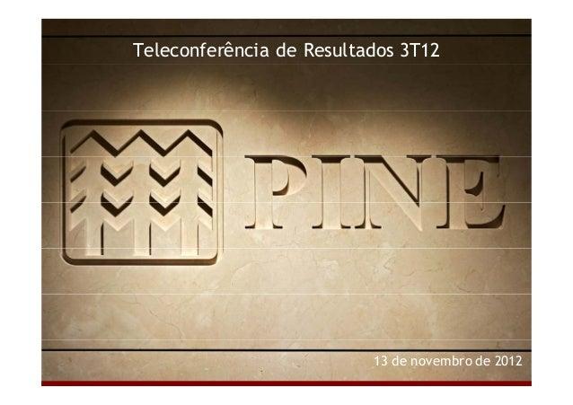 Teleconferência de Resultados 3T12  13 de novembro de 2012  Relações com Investidores | 3T12 | 1/15