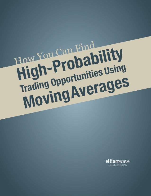 How You Can Find High-Probability Trading Opportunities Using MovingAverages
