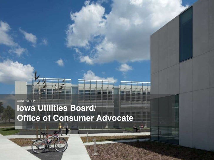 CASE STUDYIowa Utilities Board/Office of Consumer Advocate