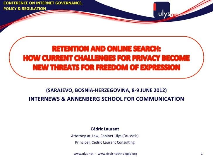 CONFERENCE ON INTERNET GOVERNANCE, POLICY & REGULATION                         (SARAJEVO, BOSNIA-‐HERZEGO...