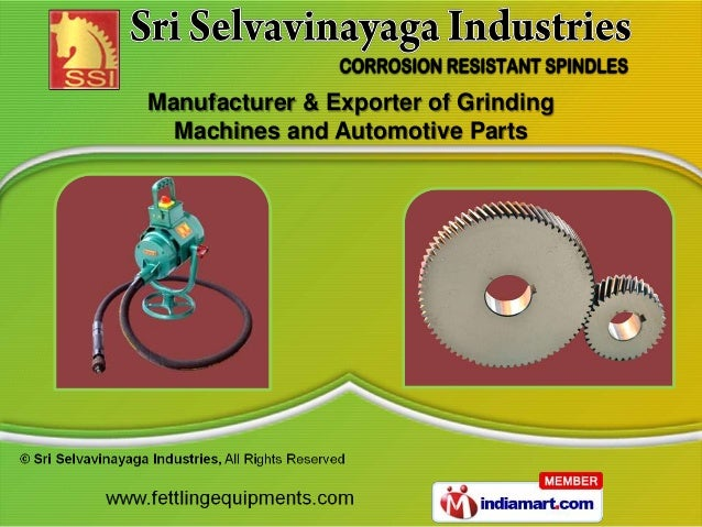 Manufacturer & Exporter of Grinding  Machines and Automotive Parts
