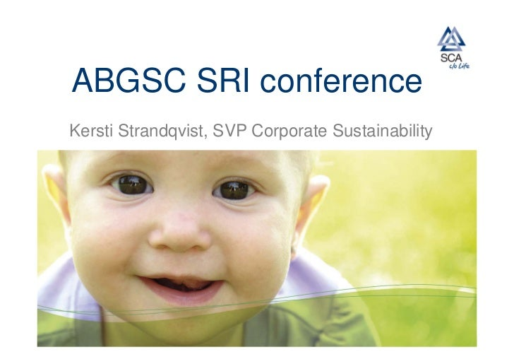 ABGSC SRI conferenceKersti Strandqvist, SVP Corporate Sustainability