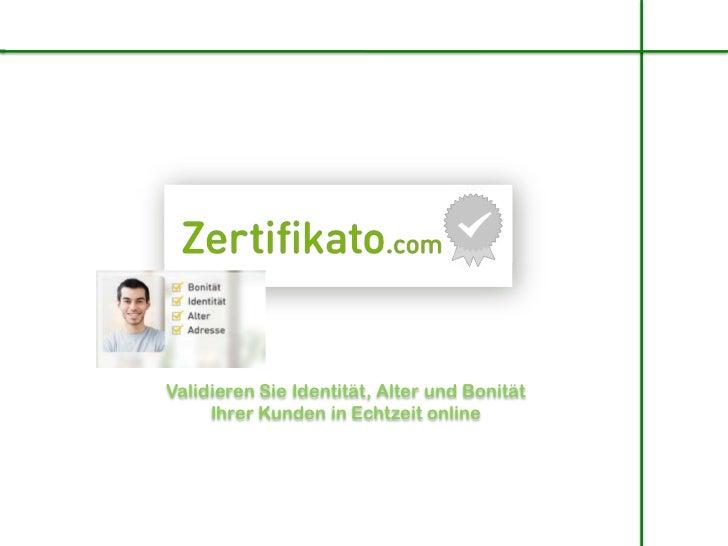 Validieren Sie Identität, Alter und Bonität     Ihrer Kunden in Echtzeit online