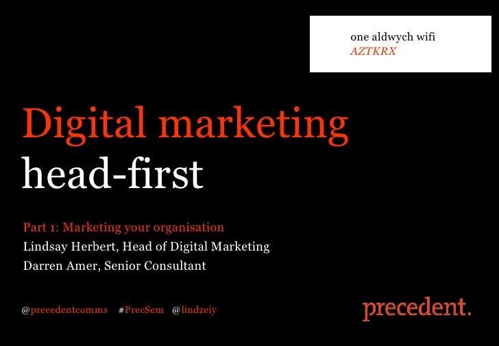one aldwych wifi                                             AZTKRXDigital marketinghead-firstPart 1: Marketing your organ...