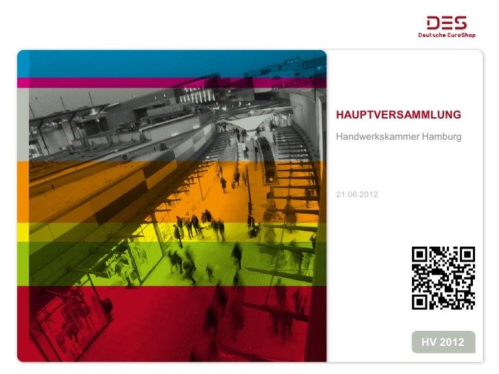 HAUPTVERSAMMLUNGHandwerkskammer Hamburg21.06.2012               HV 2012