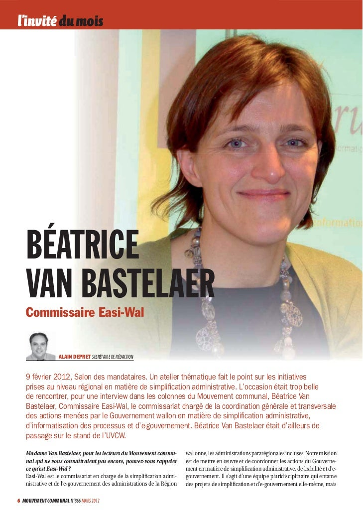 l'invité du mois   BÉATRICE   VAN BASTELAER   Commissaire Easi-Wal                  ALAIN DEPRET SECRÉTAIRE DE RÉDACTION  ...