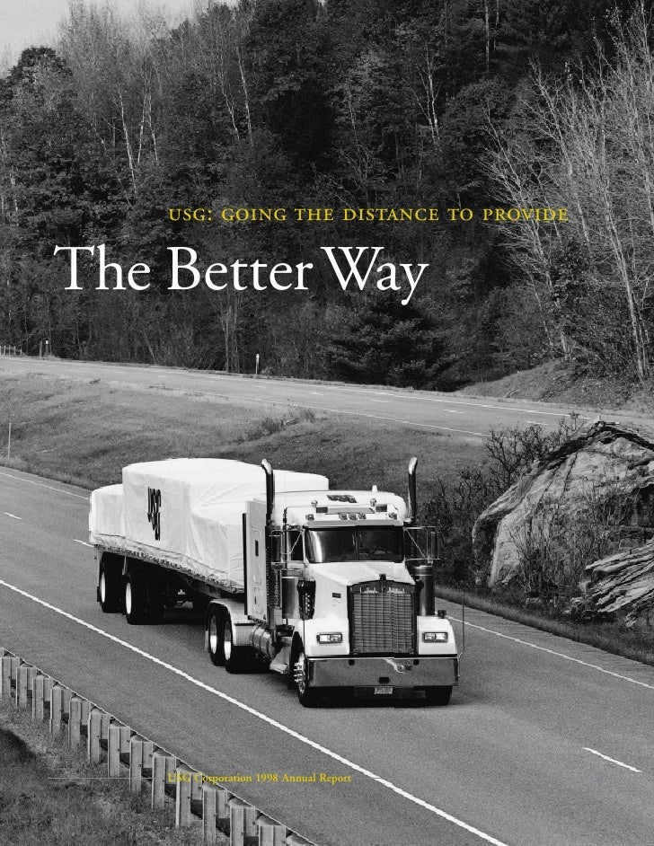 :       The Better Way         USG Corporation 1998 Annual Report