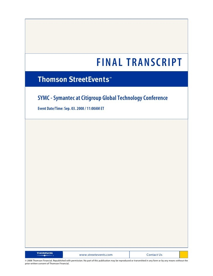 FINAL TRANSCRIPT              SYMC - Symantec at Citigroup Global Technology Conference             Event Date/Time: Sep. ...