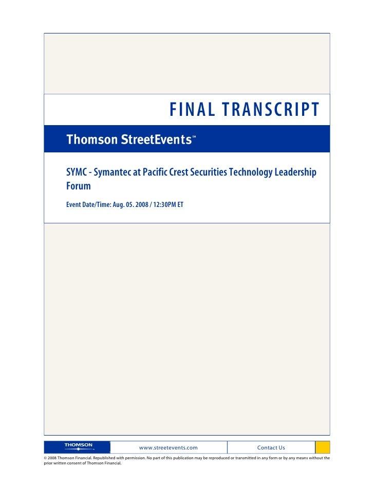 FINAL TRANSCRIPT              SYMC - Symantec at Pacific Crest Securities Technology Leadership             Forum         ...