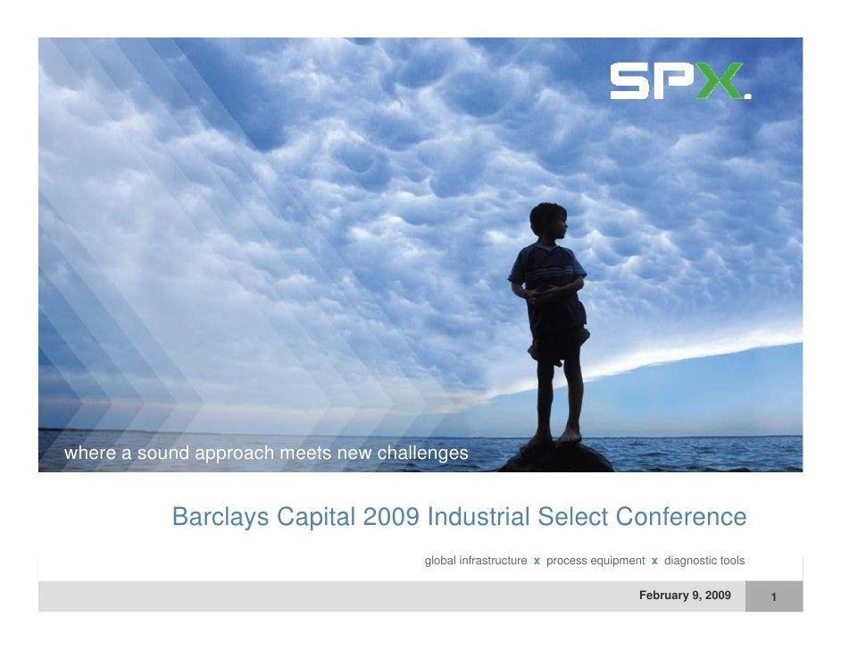 where a sound approach meets new challenges  h          d        h    t       h ll              Barclays Capital 2009 Indu...
