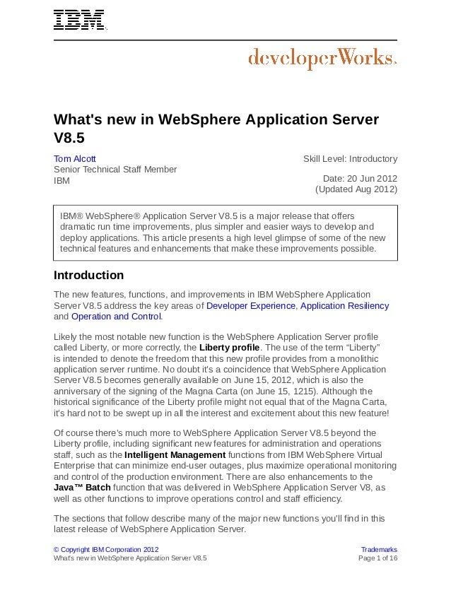 Whats new in WebSphere Application ServerV8.5Tom Alcott                                                      Skill Level: ...