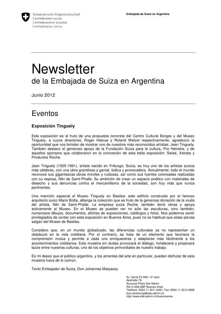 Embajada de Suiza en ArgentinaNewsletterde la Embajada de Suiza en ArgentinaJunio 2012EventosExposición TinguelyEsta expos...