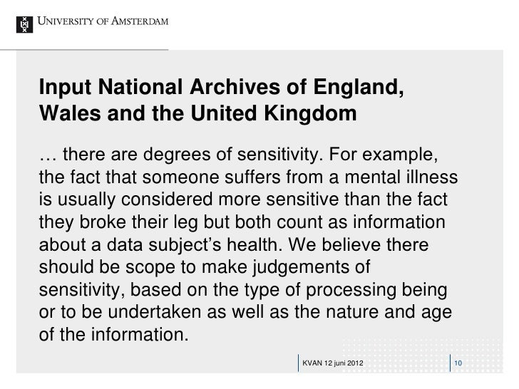 Input National Archives of England,Wales and the United Kingdom… there are degrees of sensitivity. For example,the fact th...