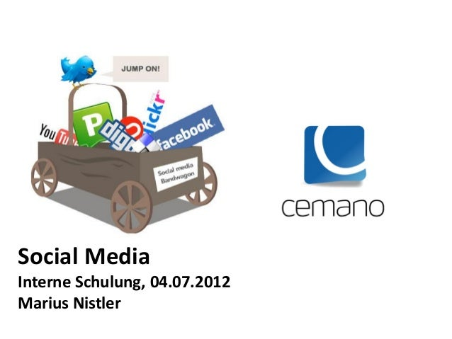 Social MediaInterne Schulung, 04.07.2012Marius Nistler