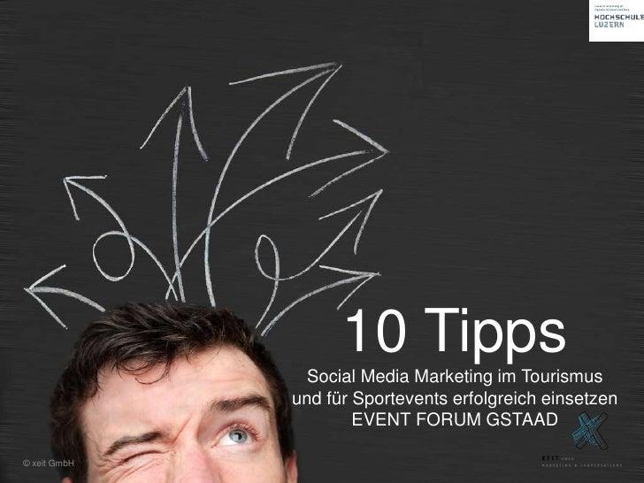 10 Tipps               Social Media Marketing im Tourismus              und für Sportevents erfolgreich einsetzen         ...