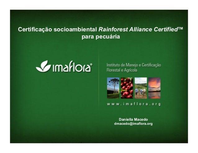 Certificação socioambiental Rainforest Alliance Certified™                     para pecuária                              ...
