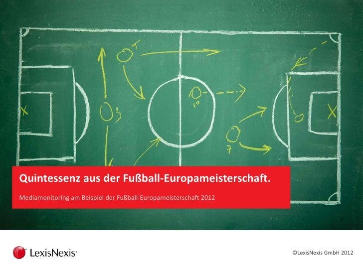 Mediamonitoring mit LexisNexis® Analytics                                                0  Quintessenz aus der Fußball-Eu...