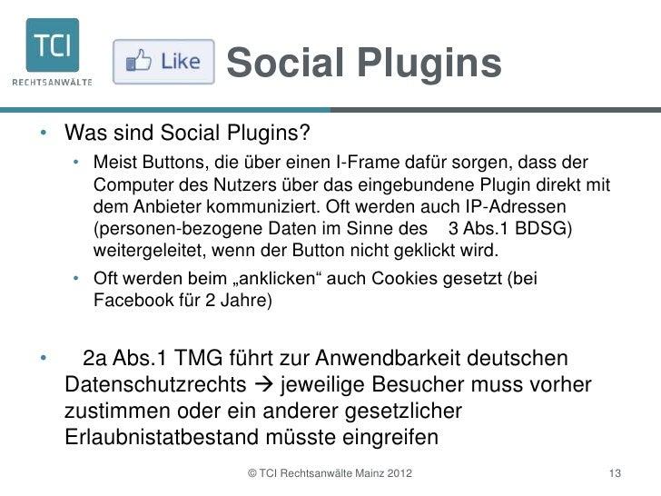 Social Plugins• Was sind Social Plugins?    • Meist Buttons, die über einen I-Frame dafür sorgen, dass der      Computer d...