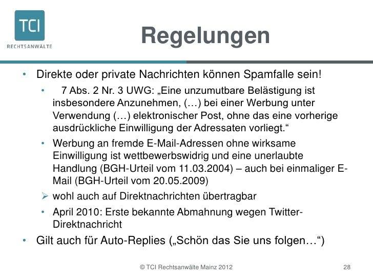 """Regelungen• Direkte oder private Nachrichten können Spamfalle sein!   •   7 Abs. 2 Nr. 3 UWG: """"Eine unzumutbare Belästigun..."""