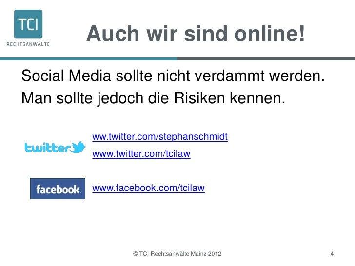 Auch wir sind online!Social Media sollte nicht verdammt werden.Man sollte jedoch die Risiken kennen.         ww.twitter.co...