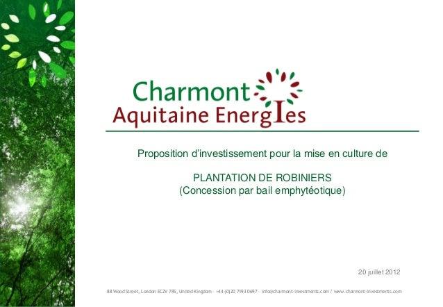 Proposition d'investissement pour la mise en culture de                                   PLANTATION DE ROBINIERS         ...