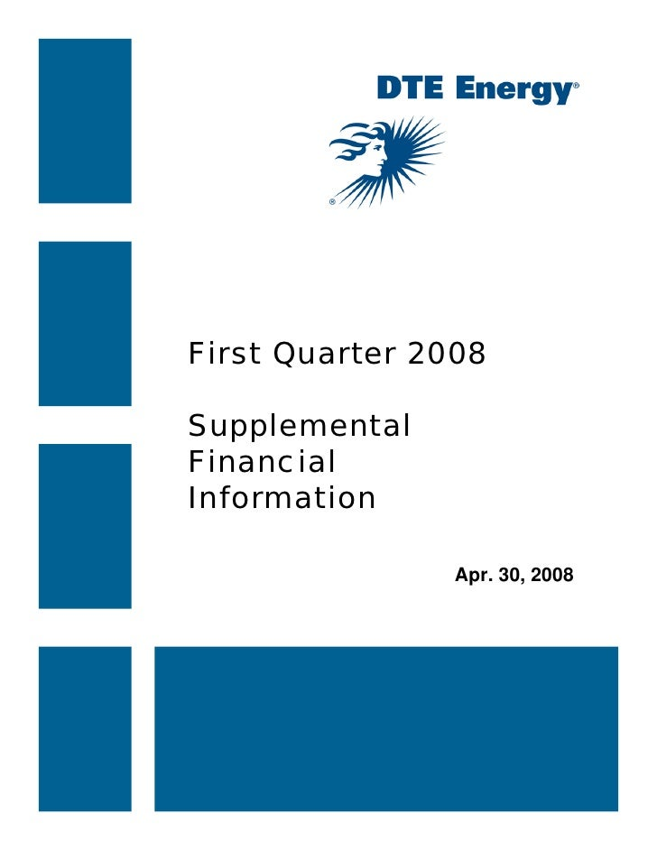 First Quarter 2008  Supplemental Financial Information                  Apr. 30, 2008