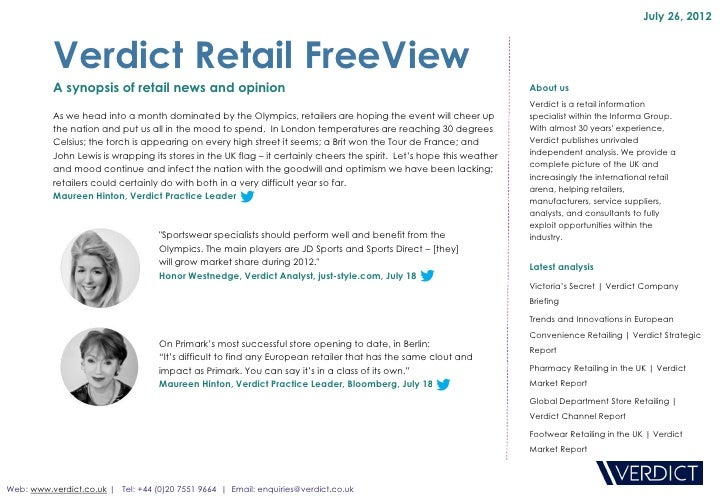 July 26, 2012          Verdict Retail FreeView          A synopsis of retail news and opinion                             ...