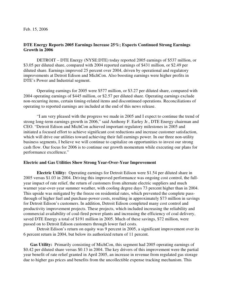 Feb. 15, 2006   DTE Energy Reports 2005 Earnings Increase 25%; Expects Continued Strong Earnings Growth in 2006          D...