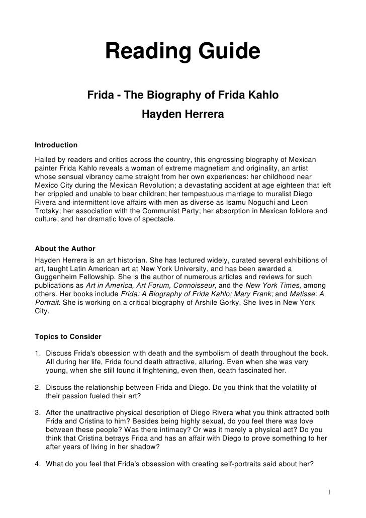 Reading Guide                 Frida - The Biography of Frida Kahlo                                  Hayden Herrera  Introd...