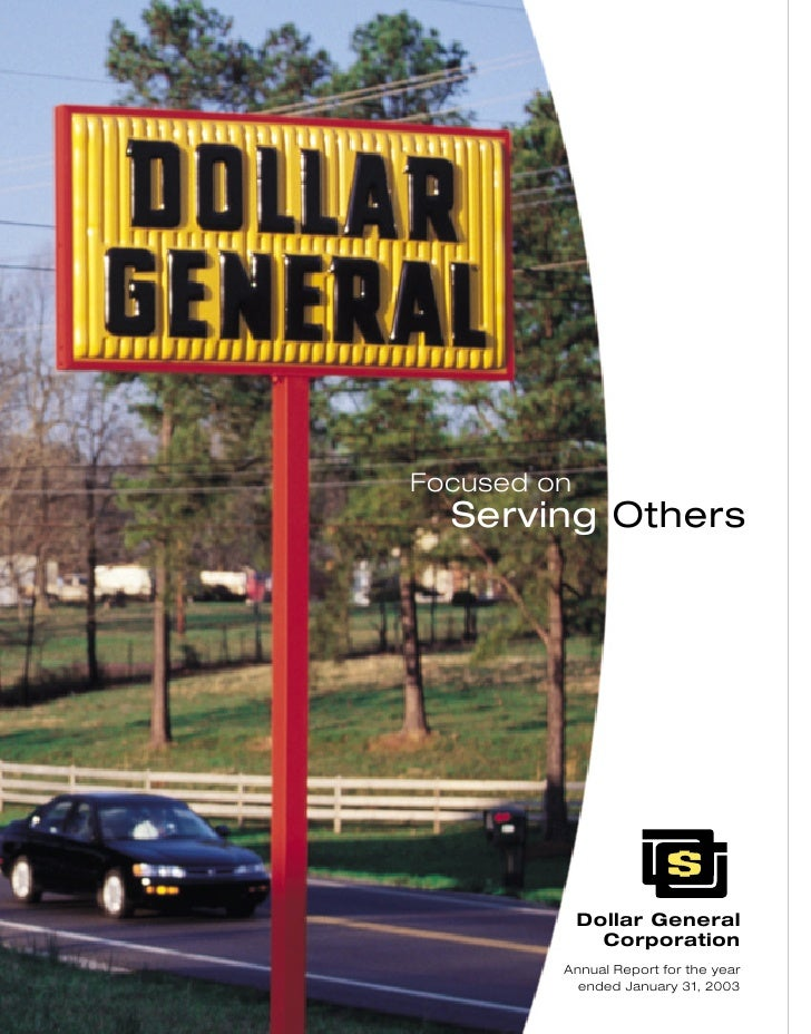 Focused on   Serving Others                  Dollar General                Corporation          Annual Report for the year...