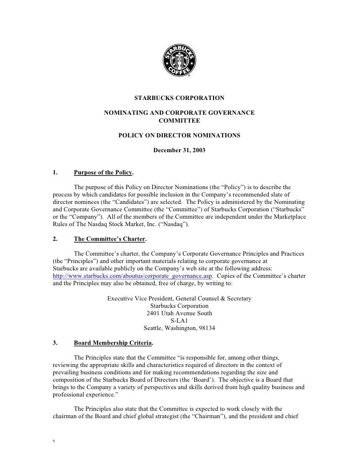 STARBUCKS CORPORATION                     NOMINATING AND CORPORATE GOVERNANCE                                 COMMITTEE   ...