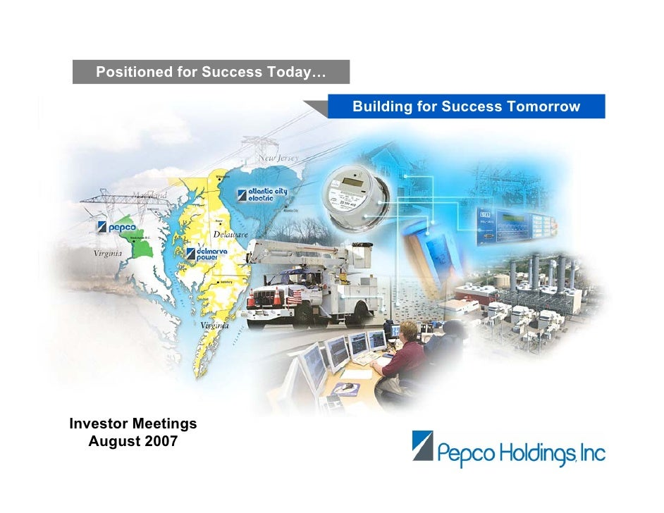 Positioned for Success Today…                                     Building for Success Tomorrow     Investor Meetings    A...