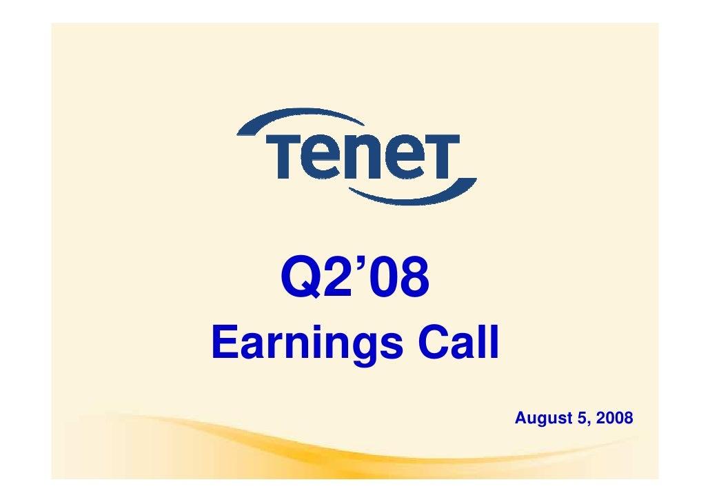 Q2'08 Earnings Call                 August 5, 2008