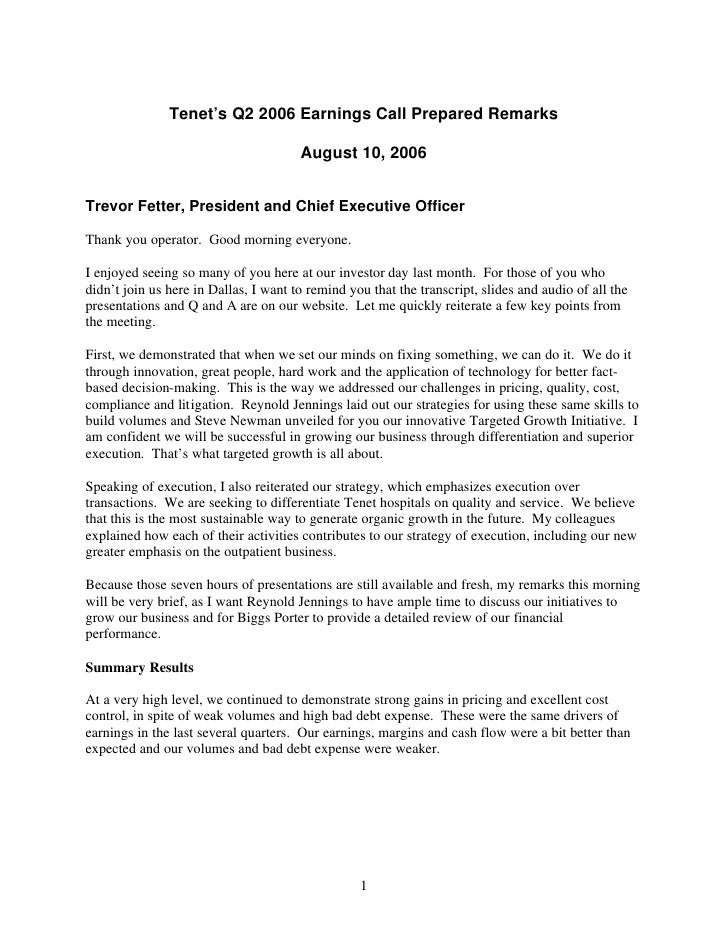 Tenet's Q2 2006 Earnings Call Prepared Remarks                                         August 10, 2006   Trevor Fetter, Pr...
