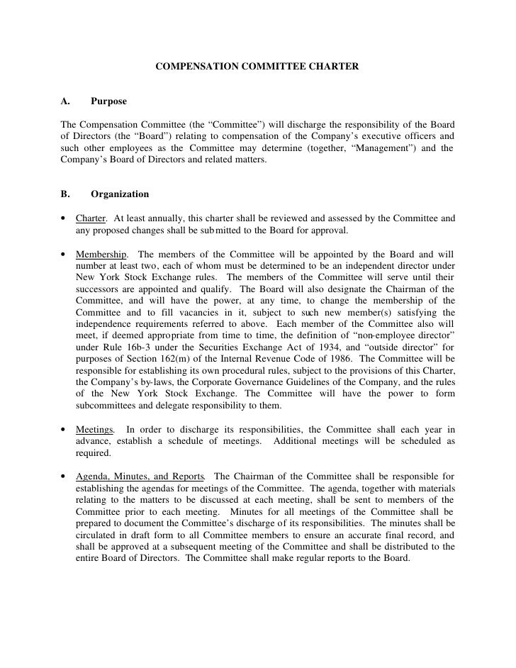 """COMPENSATION COMMITTEE CHARTER   A.      Purpose  The Compensation Committee (the """"Committee"""") will discharge the responsi..."""