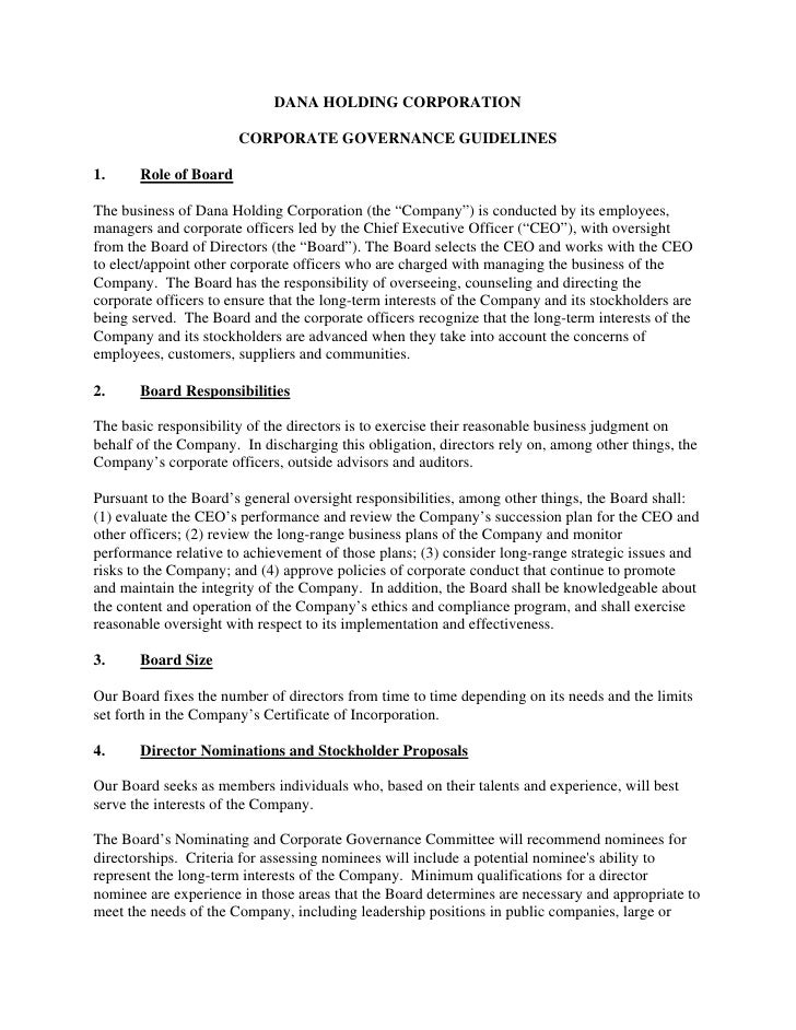 DANA HOLDING CORPORATION                         CORPORATE GOVERNANCE GUIDELINES  1.     Role of Board  The business of Da...