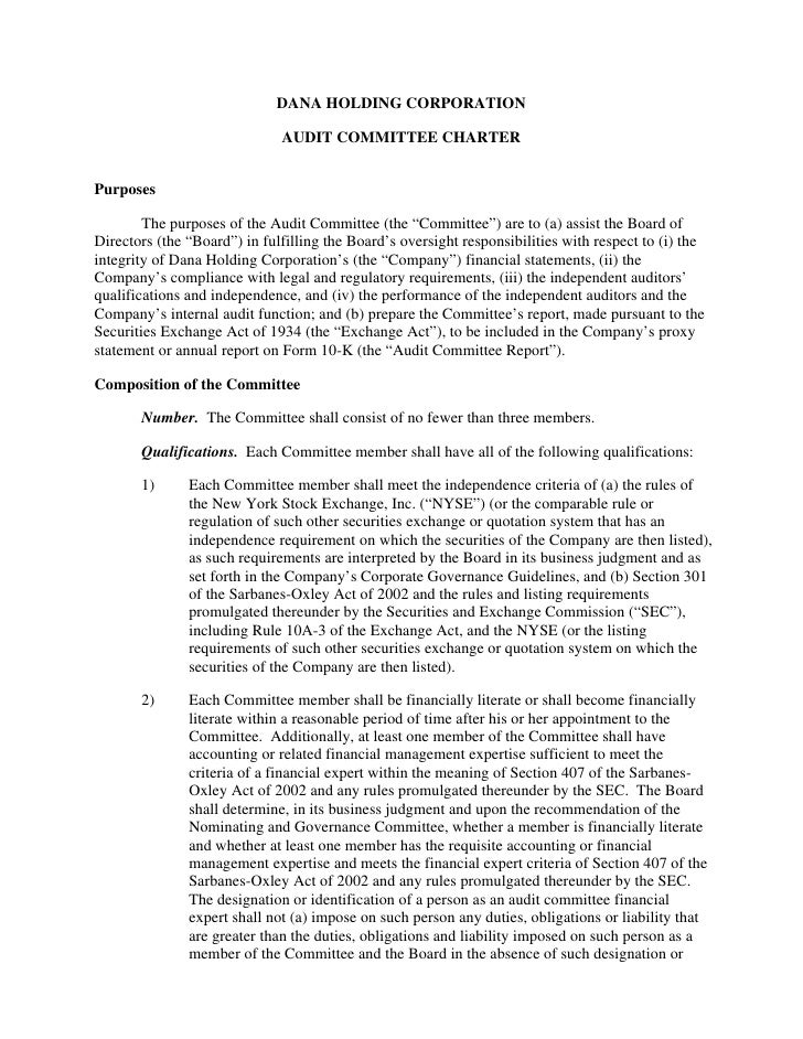 DANA HOLDING CORPORATION                                AUDIT COMMITTEE CHARTER   Purposes          The purposes of the Au...