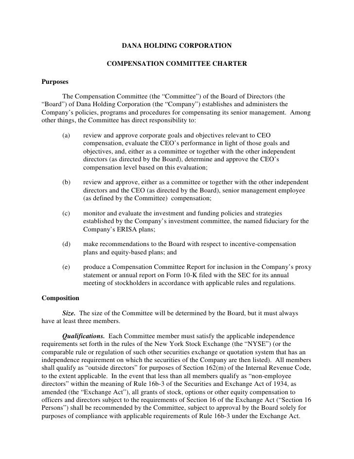 DANA HOLDING CORPORATION                         COMPENSATION COMMITTEE CHARTER  Purposes          The Compensation Commit...