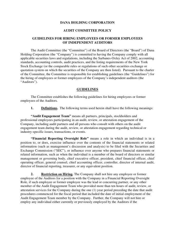 DANA HOLDING CORPORATION                                  AUDIT COMMITTEE POLICY          GUIDELINES FOR HIRING EMPLOYEES ...