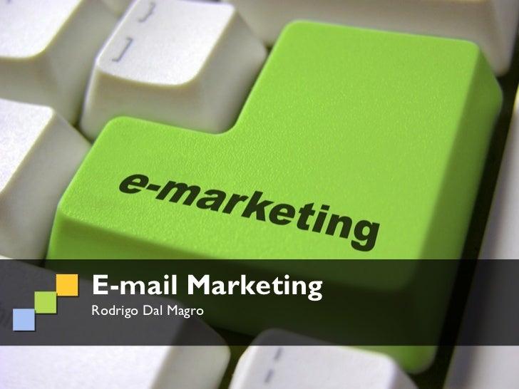 E-mail MarketingRodrigo Dal Magro