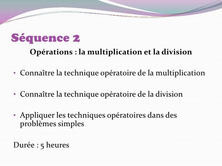 Séquence 4Résolution d'un problème simpleà usage courant• Convertir les unités du système métrique• Calculer et opérer sur...