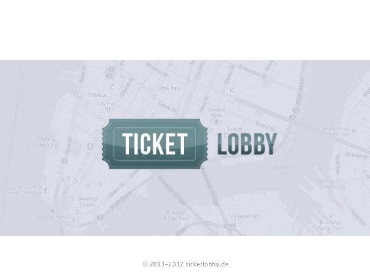 © 2011-2012 ticketlobby.de