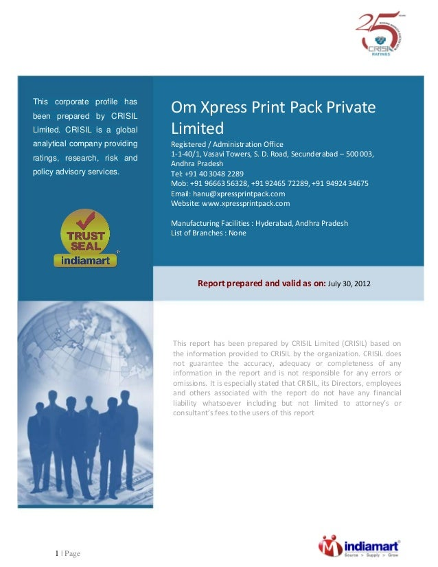 1 | Page Om Xpress Print Pack Private Limited Registered / Administration Office 1-1-40/1, Vasavi Towers, S. D. Road, Secu...