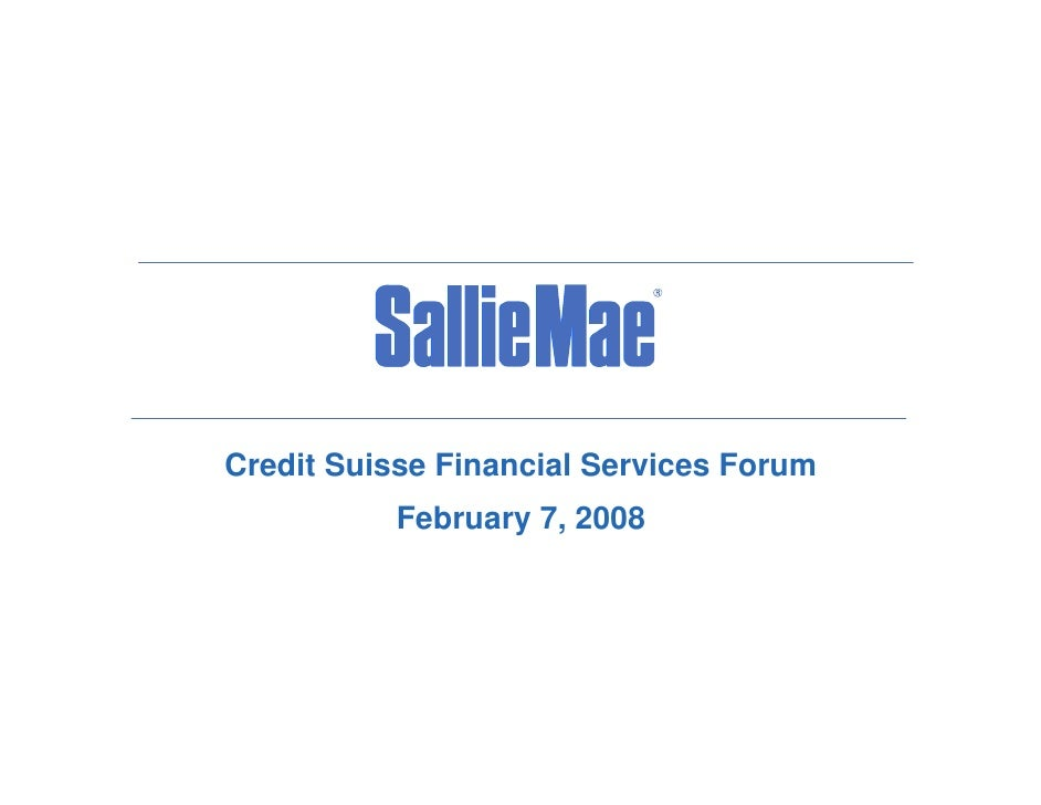Credit Suisse Financial Services Forum            February 7, 2008