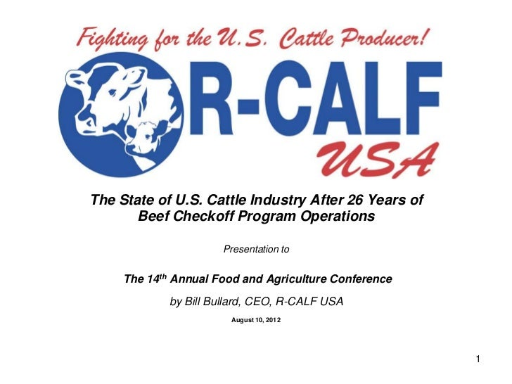 The State of U.S. Cattle Industry After 26 Years of       Beef Checkoff Program Operations                      Presentati...