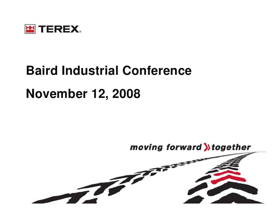 Baird Industrial Conference November 12, 2008