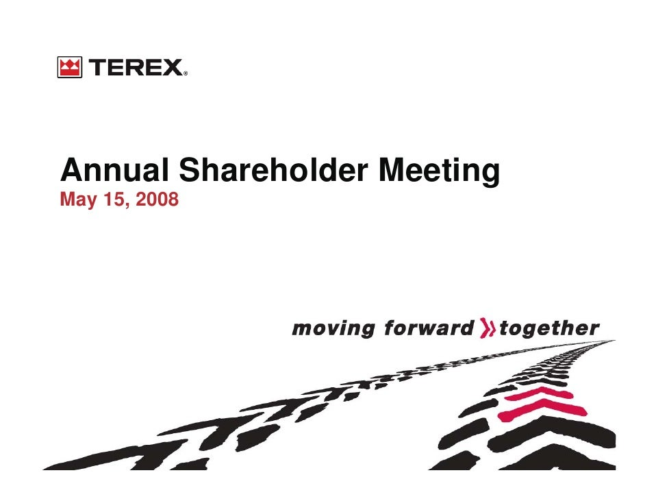 Annual Shareholder Meeting May 15, 2008
