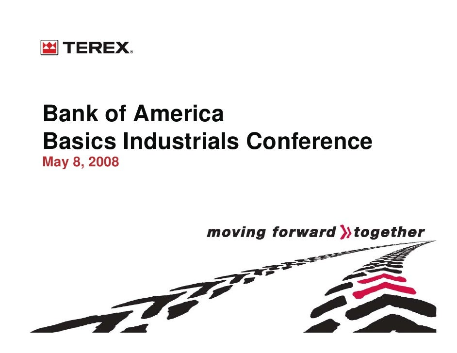 Bank of America Basics Industrials Conference May 8, 2008